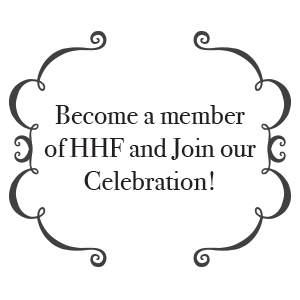 Become a member of HHF and help us shape the future of our community!